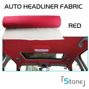 48 X36 Headliner Fabric Sagging Repaired Replacetrimming Backing Foam Wine Red