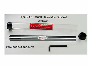 7 8 X 10 Expanding Arbor mandrel Double Ended american Made