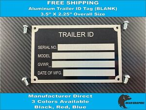 Trailer Id Tag blank Serial Data Plate Vin 3 Colors Available Black Red Blue