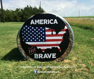 America The Brave Hayboard Round Hay Bale Banner