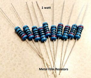 1 Watt 1 Tolerance Metal Film Resistor 10 Pieces You Choose The Value