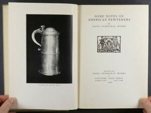 Antique American Pewter Pewterers 1926 Limited Edition Book