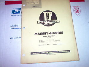 21 Colt 23 Mustang 33 44 Special 55 Massey harris Tractor I t Shop Manual