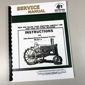 Service Operators Manual For John Deere A Unstyled Tractor General Purpose Owner