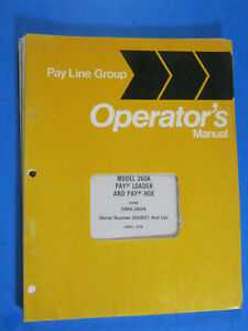 International 260a Loader Pay Hoe 1978 Operator s Manual Maintenance