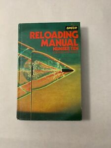 SPEER RELOADING MANUAL NUMBER TEN FOR RIFLE AND PISTOL 1984