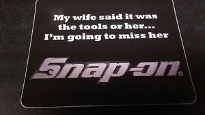 Snap On Tools Official My Wife Said Decal Sticker New Great Gift