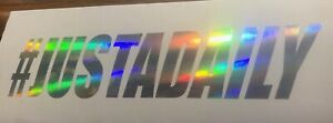 2 Daily Driven Sticker Decal Vinyl Just A Daily Drift Illest Oil Slick Color Neo