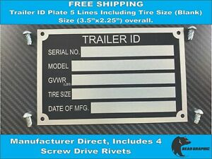 Trailer Id Tag blank Serial Number Plate Vin 5 Lines Including Tire Size