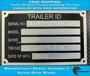 Trailer Id Tag engraved Serial Number Plate Vin 5 Lines Including Tire Size