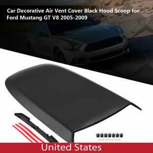 Car Decorative Air Vent Cover Black Hood Scoop For Ford Mustang Gt V8 2005 09