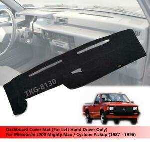 Lhd Dashboard Mat Cover For Mitsubishi L200 Mighty Max Pickup 1987 1996