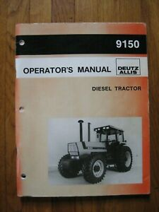 Deutz Allis 9150 Tractor Operators Manual Original