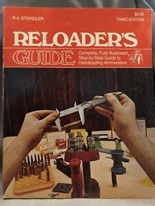 Reloaders Guide 3rd Edition Steindler Handloading Ammunition Step By Step Book