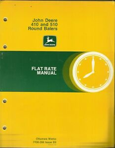 John Deere Round Balers 410 And 510 Frm 286 Issue B9 Tractor Flat Rate Manual