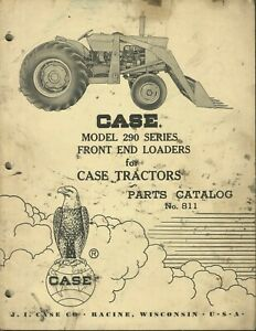 Case Front End Loaders Model 290 Series No 811 Tractor Parts Catalog
