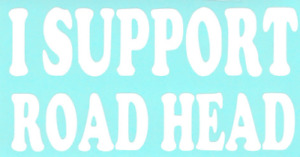 I Support Road Head Car Truck Suv Vinyl Sticker Decal