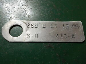 Ford Engine Id Tag 289 Date August 1966 C Code 2v 1967 Mustang Falcon