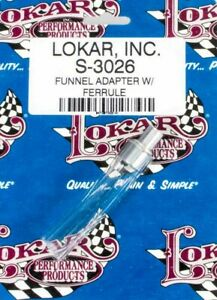 Lokar Transmission Funnel Adapter P N S 3026