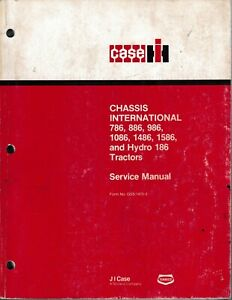 Case Ih 786 886 986 1086 1486 1586 Hydro 186 Tractor Chassis Service Manual