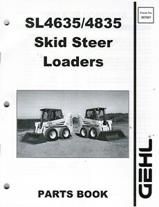 Gehl Sl4635 Sl4835 Skid Steer Loader Parts Manual Oem 907807