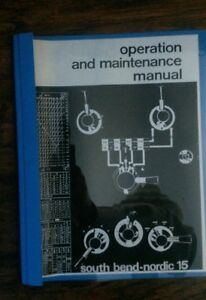 South Bend Nordic 15 Operations Maintenance Parts Electrical Schematics Lathe