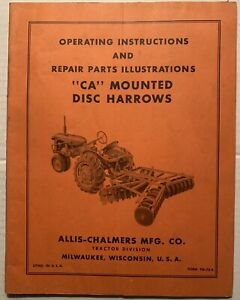 Allis Chalmers Ca Mounted Disc Harrows Operator s Manual Owner s Manual Tm 73a