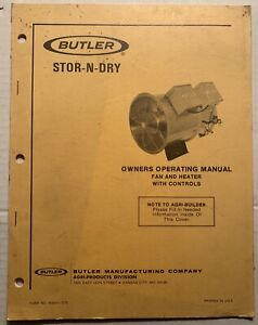 1973 Butler Stor n dry Grain Dryer Fan Heater Operation Instruction Owner Manual