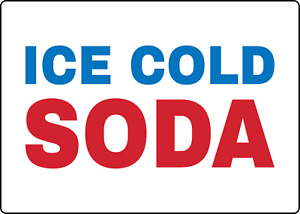 Ice Cold Soda Retail Outdoor Restaurant Food Truck Adhesive Vinyl Sign Decal