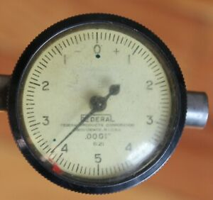 Vintage Federal Products Gage Model B21 0001 Usa Machinist Dial Indicator