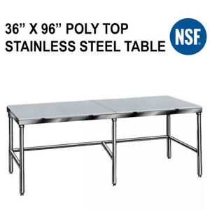36 X 96 Poly Top Stainless Steel Table Trimming Cutting Boning Butcher