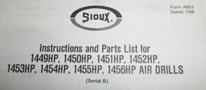 Parts List Sioux Instruction And Part List For Air Drills 1449hp 1456hp