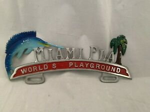 Vintage Antique Miami Florida World Playground License Plate Topper Original
