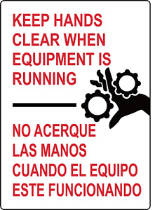 Keep Hands Clear When Equipment Is Running Engl span Adhesive Vinyl Sign Dec