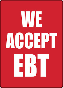 We Accept Ebt Retail Window Storefront Advertise Adhesive Vinyl Sign Decal
