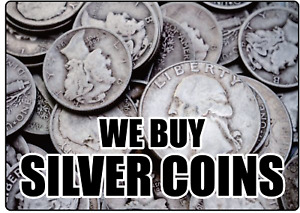 We Buy Silver Coins Storefront Retail Advertising Adhesive Vinyl Sign Decal