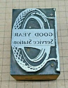 Good Year Tire Service Station Letterpress Printer Block Kelsey Printing Press