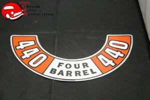 72 73 74 Chrysler Dodge Plymouth 440 Four Barrel Air Cleaner Decal