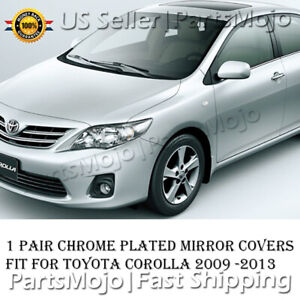 For Toyota Corolla 2009 2010 2011 2012 2013 Chrome Plated Top Mirror Covers Trim