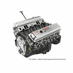 Gm Performance Parts 19420873 350 Ho Base 330hp Crate Engine For Chevy V8 New