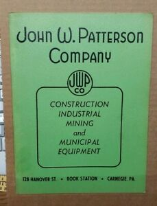 Vtg 1950 John Patterson Industrial Construction Equipment Catalog Carnegie Pa