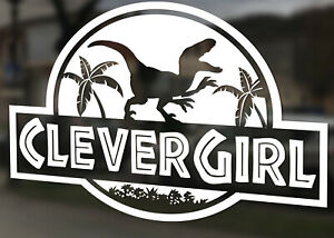Clever Girl Car Decal Raptor Dinosaur Decal Jurassic Dinosaur Animal Park