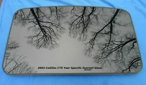 2003 Cadillac Cts Oem Factory Year Specific Sunroof Glass Free Shipping