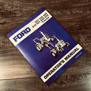 Ford 231 335 420 515 531 532 535 Tractor Operators Manual Owners Book