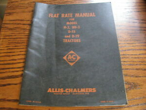 Allis chalmers Flat Rate Manual Model H 3 Hd 3 D 15 D 19 Tractors Lot a5