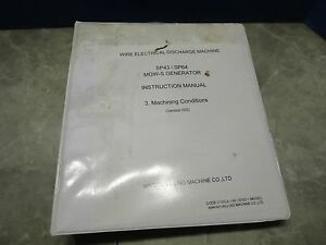 Makino Wire Electrical Discharge Machine Sp43 sp64 Instruction Manual V 002 21wc