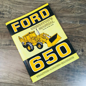Ford 650 Tractor Loader Backhoe Operators Manual Owners Book Maintenance