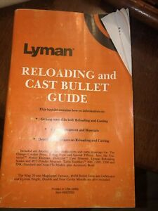 Lyman Reloading and Cast Bullet Guide 76 pages $10.00