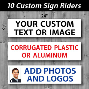 10 Custom 6 X 24 Real Estate Rider Signs Coroplast Or 040 Aluminum 2 Sided