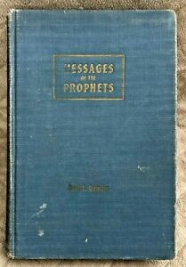Messages of the Prophets by Paul E Quimby 1947 Pacific Press Rare OOP SDA Book $35.92